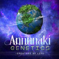 Creators of Life Annunaki Genetics planet earth